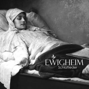 Ewigheim - Schlaflieder (2016)