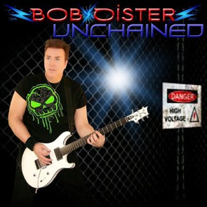 Bob Oister - Unchained (2016)