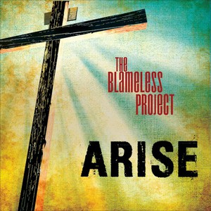 The Blameless Project - Arise (2016)