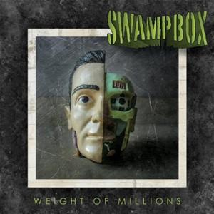 Swampbox - Weight of Millions (2016)