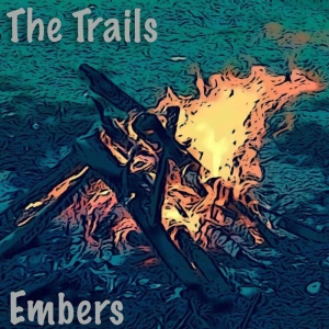 The Trails - Embers (2016)