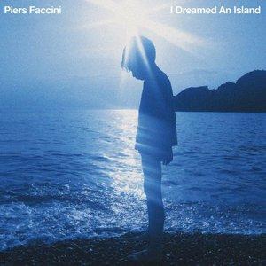 Piers Faccini - I Dreamed An Island (2016)