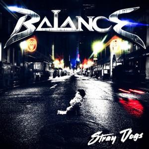 Balance - Stray Dogs (2016)