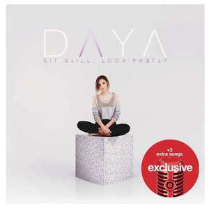 Daya - Sit Still, Look Pretty (2016) [Target Exclusive]