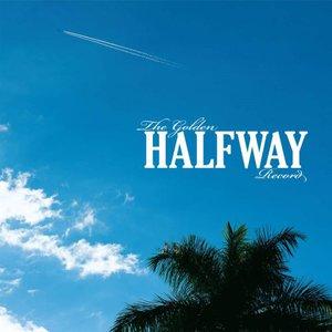 Halfway - The Golden Halfway Record (2016)