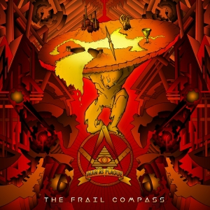 Man As Plague - The Frail Compass (2016)
