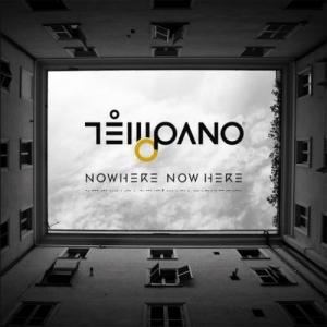 Tempano - Nowhere Now Here (2016)