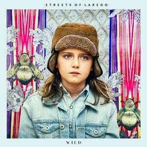 Streets Of Laredo - Wild (2016)