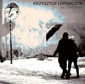 Krzysztof Lepiarczyk (ex-Loonypark) - Art Therapy (2016)