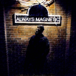 Always Magnetic - Find The Mystic (2016)