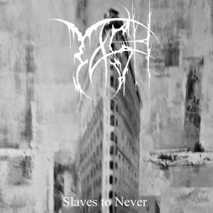Tash - Slaves To Never (2016)