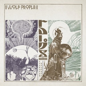 Wolf People - Ruins (2016)