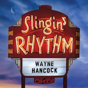 Wayne Hancock - Slingin' Rhythm (2016)