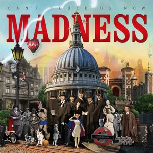 Madness - Can't Touch Us Now (2016)