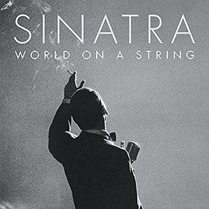 Frank Sinatra - World On a String (2016)