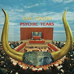 Sam Kogon - Psychic Tears (2016)