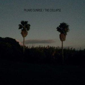 Pajaro Sunrise - The Collapse (2016)