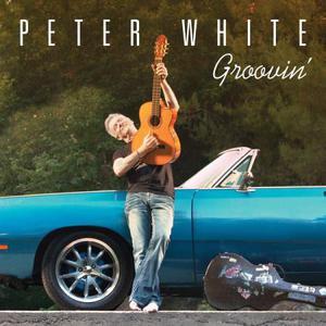 Peter White - Groovin' (2016)