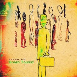 Handwrist - Green Tourist (2016)
