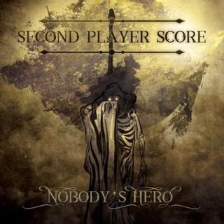 Second Player Score – Nobody's Hero (2016) Album