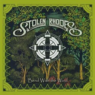 Stolen Rhodes – Bend With the Wind (2016) Album