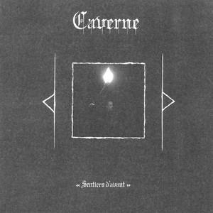 Caverne - Sentiers D'Avant (Compilation) (2016)