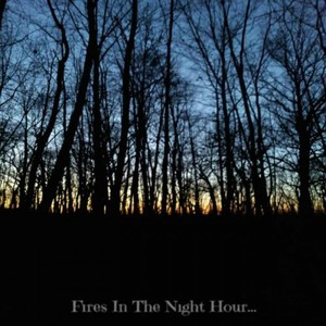 Born An Abomination - Fires In The Night Hour... (2016)