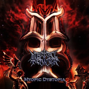 MetalTower - Myopic Dystopia (2016)