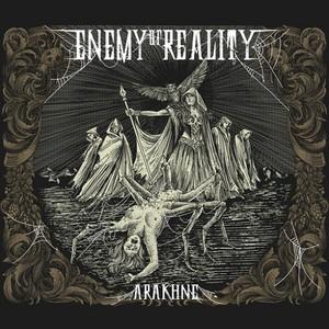 Enemy Of Reality - Arakhne (2016)