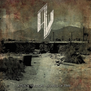 Attack Vertical - Scared of Time (EP) (2016)