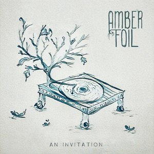 Amber Foil - An Invitation [EP] (2016)