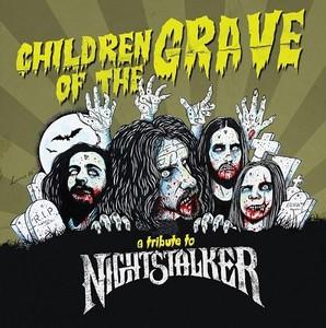 VA - Children Of The Grave - A Tribute To Nightstalker (2016)