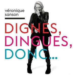 Veronique Sanson - Dignes, Dingues, Donc... (2016)