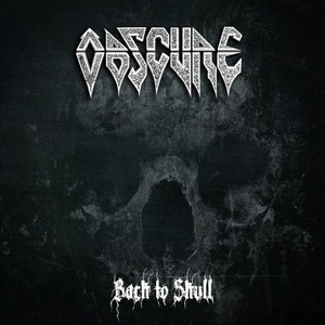 Obscure - Back to Skull (2016)
