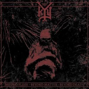 Kyy - Beyond Flesh - Beyond Matter - Beyond De (2016)