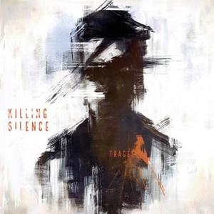 Killing Silence - Traces (2016)