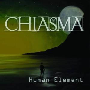 Chiasma - Human Element (2016)