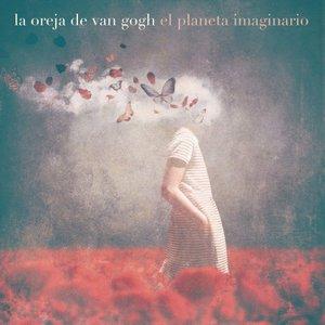 La Oreja de Van Gogh - El Planeta Imaginario (2016)