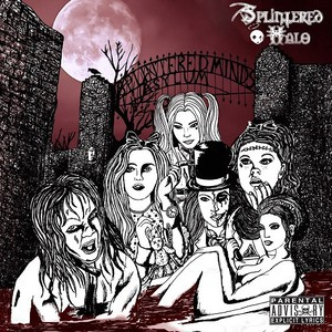 Splintered Halo - The Splintered Minds Asylum (2016)