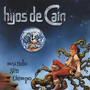 Hijos De Caín - Mundo Sin Tiempo (2016)
