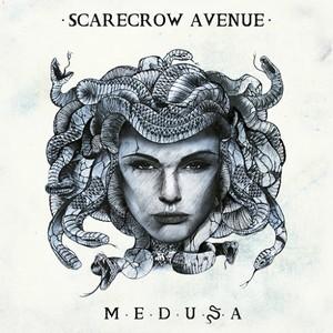 Scarecrow Avenue - Medusa (2016)