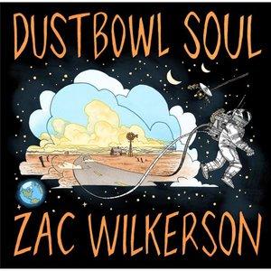 Zac Wilkerson - Dustbowl Soul (2016)