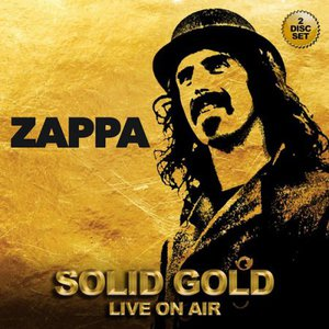 Frank Zappa - Solid Gold - Live On Air (2CD) (2016)