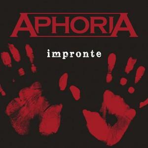 Aphoria - Impronte (2016)