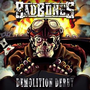 Bad Bones - Demolition Derby (2016)