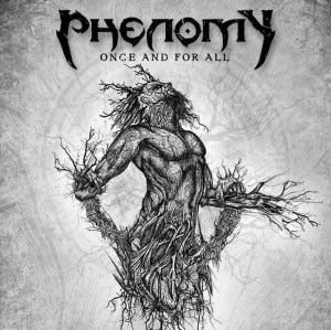 Phenomy - Once And For All (2016)