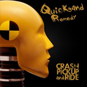 Quicksand Remedy - Crash, Pickup And Ride (2016)