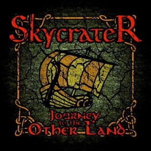 Skycrater - Journey To The Other Land (2016)