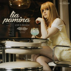 Lia Pamina - Love Is Enough (2016)