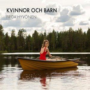 Frida Hyvönen - Kvinnor och barn (2016)